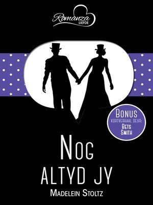 cover image of Nog altyd jy & Haar Valentynsgeskenk