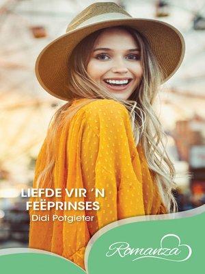 cover image of Liefde vir 'n feëprinses