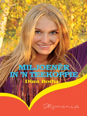 cover image of Miljoenêr in 'n teekoppie