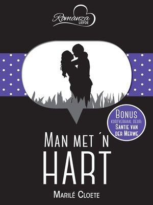 cover image of Man met 'n hart