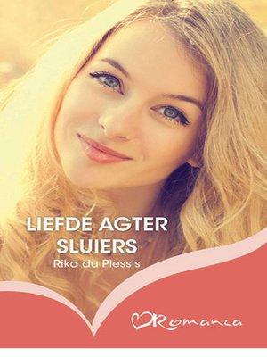 cover image of Liefde agter sluiers