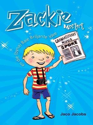 cover image of Zackie Mostert en die byna briljante idee