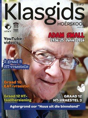 cover image of Klasgids Julie 2016 Hoërskool