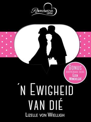 cover image of n Ewigheid van dié & Kersfeessoene
