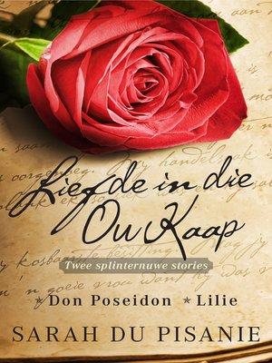 cover image of Liefde in die Ou Kaap