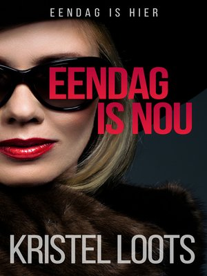 cover image of Eendag is nou
