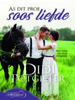 cover image of As dit proe soos liefde