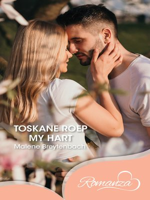 cover image of Toskane roep my hart