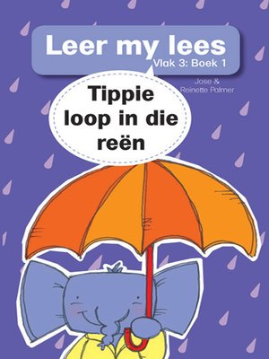 cover image of Leer my lees (Vlak 3) 1: Tippie loop in die reën