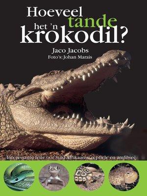 cover image of Hoeveel tande het 'n krokodil?