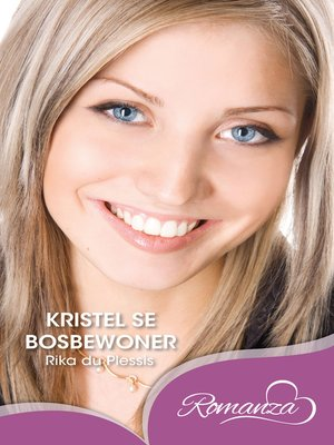 cover image of Kristel se bosbewoner