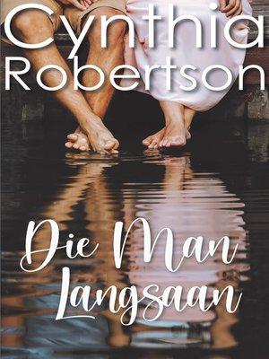 cover image of Die man langsaan