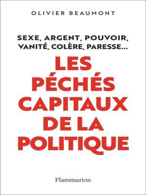 cover image of Les péchés capitaux de la politique