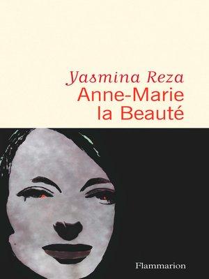 cover image of Anne-Marie la Beauté
