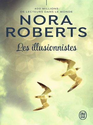 cover image of Les illusionnistes