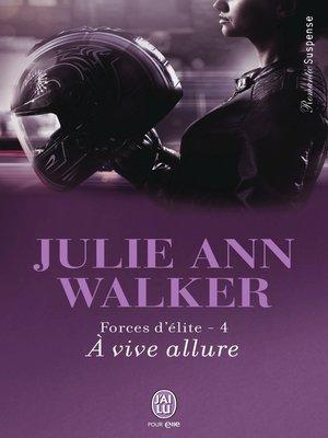 cover image of Forces d'élite (Tome 4)--À vive allure