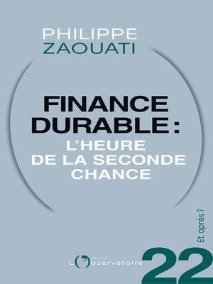 cover image of Et après ? #22 Finance durable. L'heure de la seconde chance