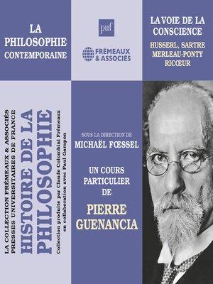 cover image of Histoire de la Philosophie. La philosophie contemporaine