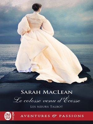 cover image of Les sœurs Talbot (Tome 2)--Le colosse venu d'Écosse