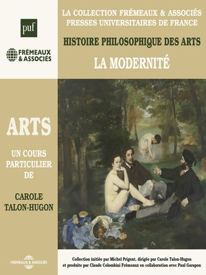 cover image of Histoire philosophique des arts (Volume 4)--La modernité