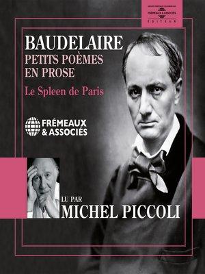 cover image of Petits poèmes en prose. Le Spleen de Paris