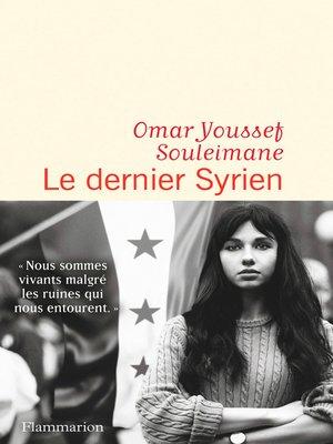 cover image of Le dernier Syrien