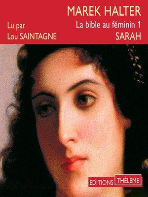 cover image of La bible au féminin (Tome 1) – Sarah