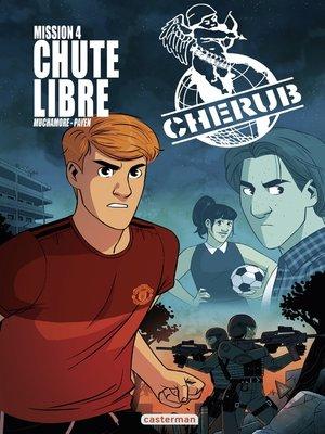 cover image of Cherub, la BD (Mission 4)--Chute libre