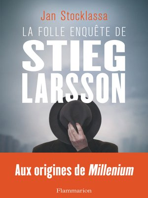 cover image of La folle enquête de Stieg Larsson
