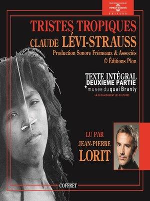 cover image of Tristes tropiques, Volume 2