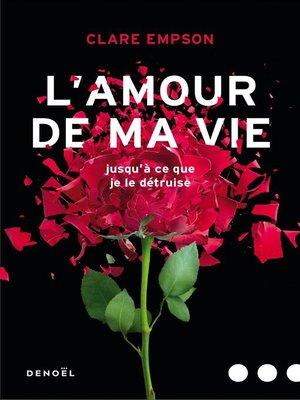 cover image of L'Amour de ma vie
