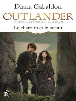 cover image of Outlander (Tome 1)--Le chardon et le tartan