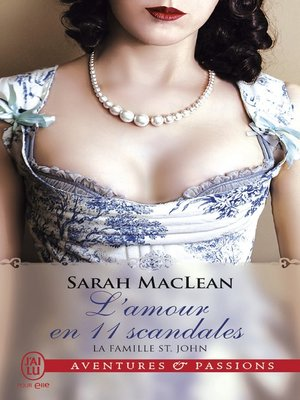 cover image of La famille St. John (Tome 3)--L'amour en 11 scandales