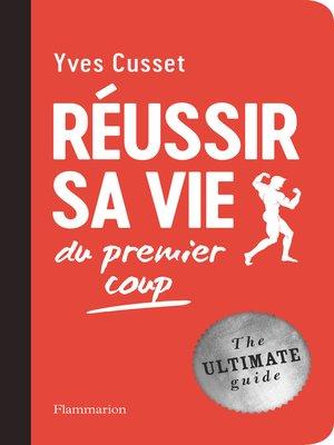 cover image of Réussir sa vie du premier coup