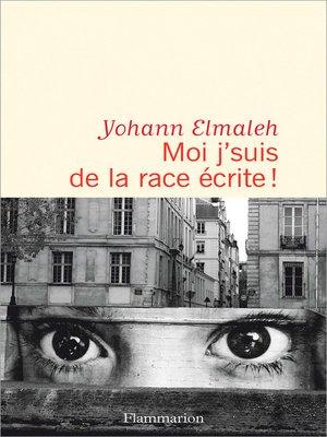 cover image of Moi j'suis de la race écrite !
