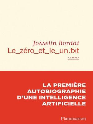 cover image of Le_zéro_et_le_un.txt