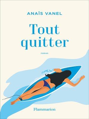 cover image of Tout quitter