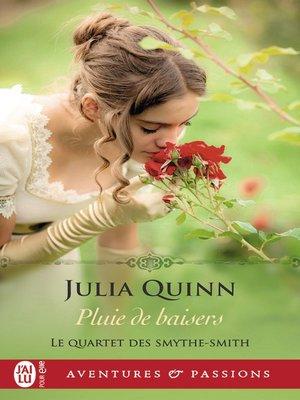 cover image of Le quartet des Smythe-Smith (Tome 3)--Pluie de baisers