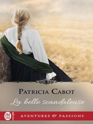 cover image of La belle scandaleuse