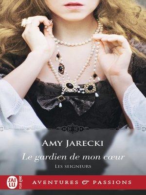 cover image of Les Seigneurs (Tome 3)--Le gardien de mon cœur
