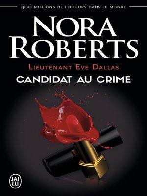 cover image of Lieutenant Eve Dallas (Tome 9)--Candidat du crime