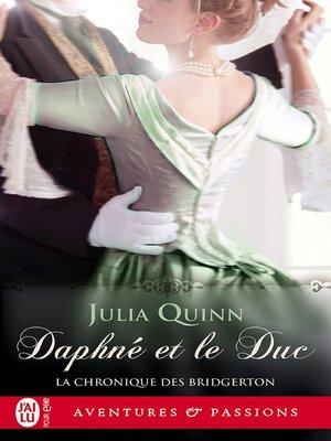 cover image of La chronique des Bridgerton (Tome 1)--Daphné et le duc