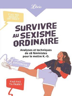 cover image of Survivre au sexisme ordinaire