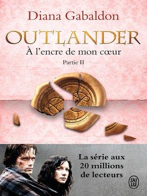 cover image of Outlander (Tome 8, Partie II)--À l'encre de mon cœur