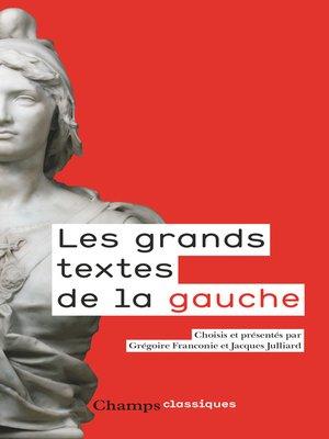 cover image of Les grands textes de la gauche
