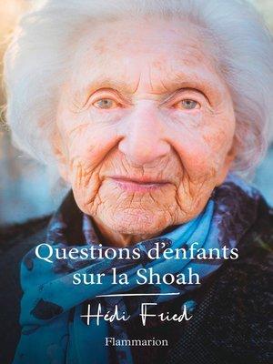 cover image of Questions d'enfants sur la Shoah