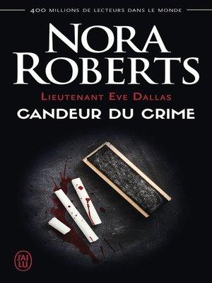 cover image of Lieutenant Eve Dallas (Tome 24)--Candeur du crime