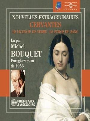 cover image of Nouvelles extraordinaires. Le licencié de verre--La force du sang