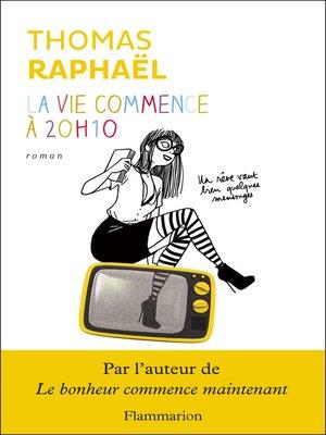 cover image of La vie commence à 20h10