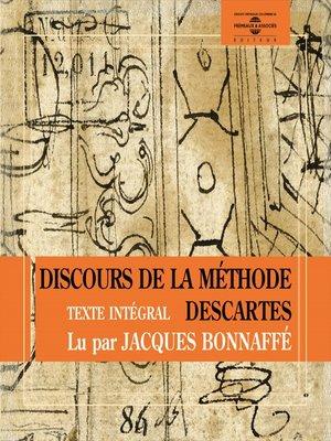 cover image of Le discours de la méthode